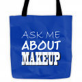 Tote - Ask Me About Makeup